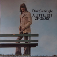 Cartwright , Dave - A Little Bit Of Glory