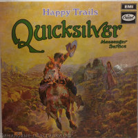 Quicksilver Messuger Service - Happy Trails