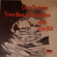 Chris Farlowe - From Here To Mama Rosa With The Hill