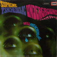 Hell Preachers Inc. - Supreme Psychedelic Underground