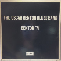 Oscar Benton Blues Band - Benton' 71