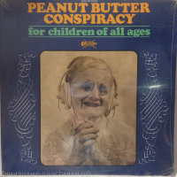 Peanut Butter Conspiracy - For Children Of All Ages