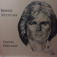 Brian Stevens - Faded Dreams