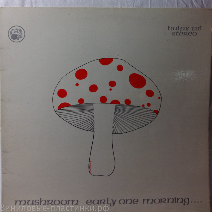 Mushroom - Early One Morning