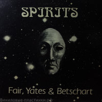 Fair, Yates & Betschart - Spirits